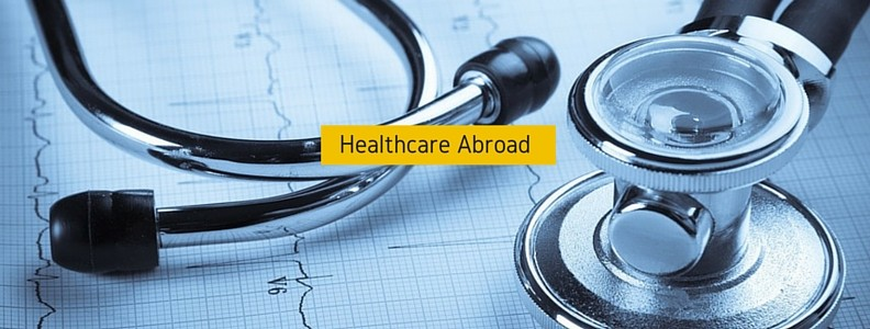 Understanding Healthcare when Moving Abroad